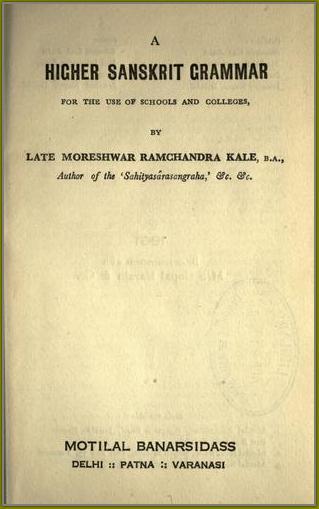 A Higher Sanskrit Grammar – M  R  Kale   Sanskrit eBooks